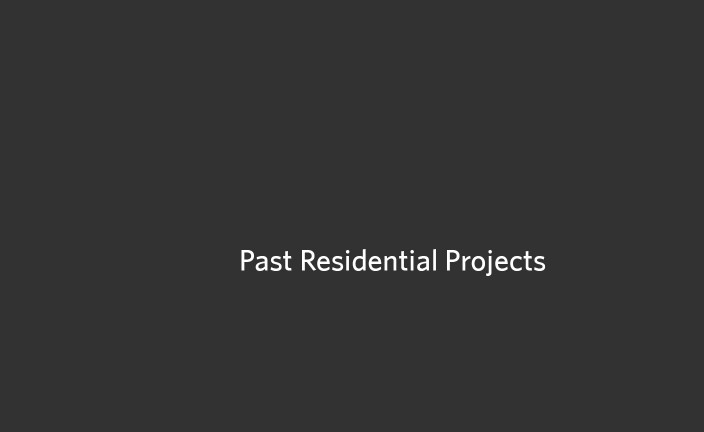 Past Residential Projects